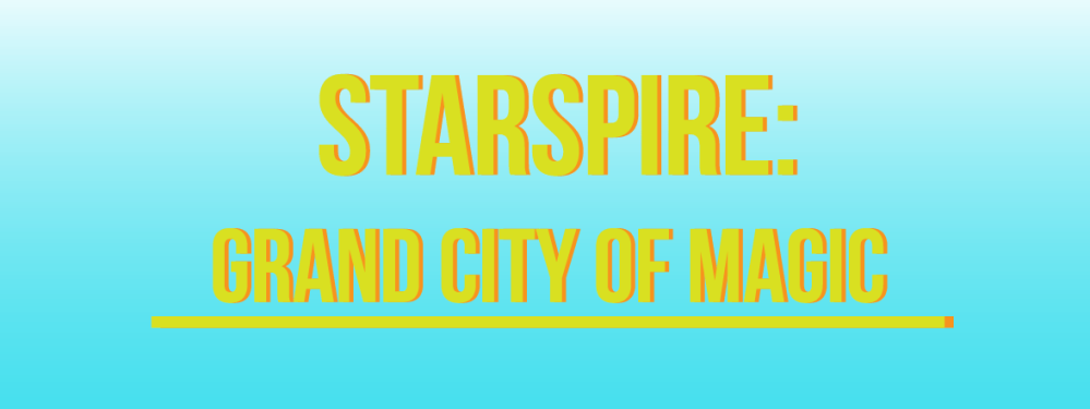 Starspire Grand City of Magic